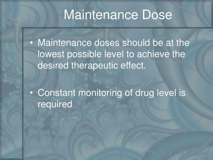 Maintenance Dose