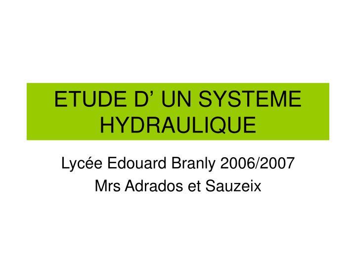 Etude d un systeme hydraulique
