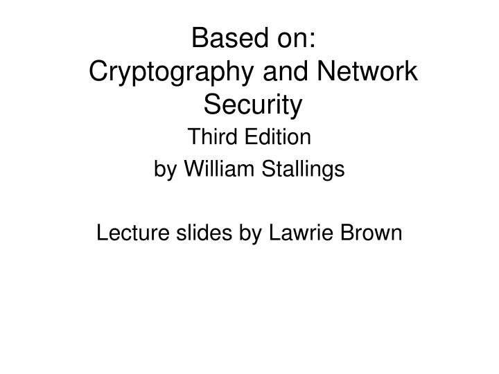 Based on cryptography and network security