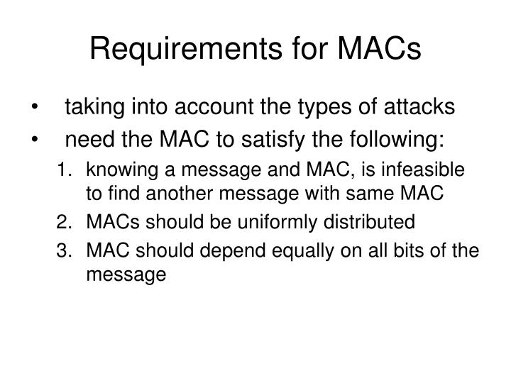 Requirements for MACs