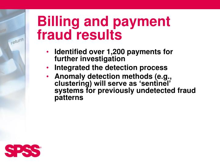 Billing and payment fraud results