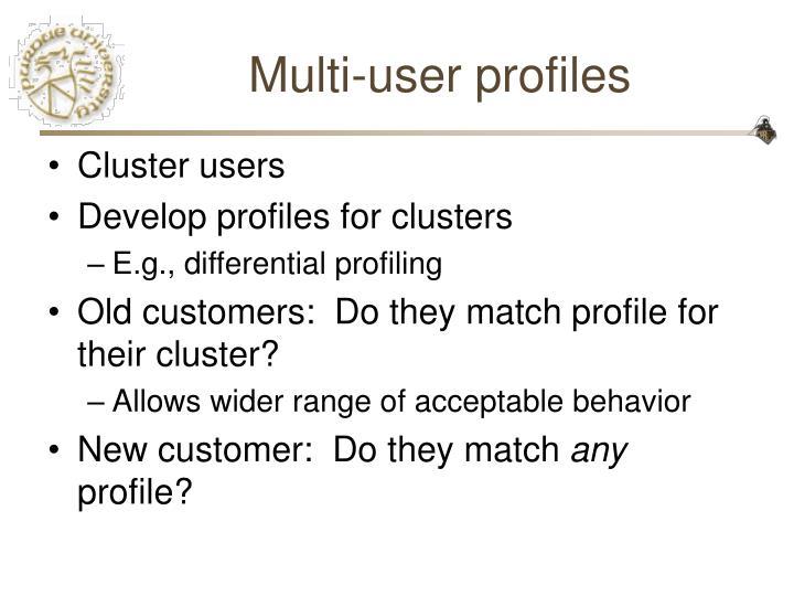 Multi-user profiles