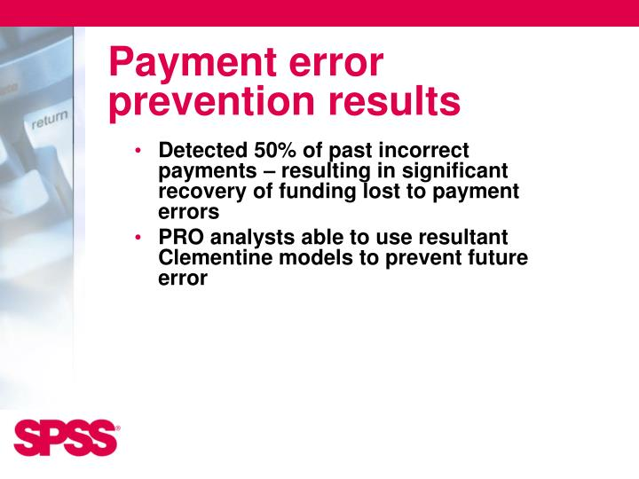 Payment error prevention results