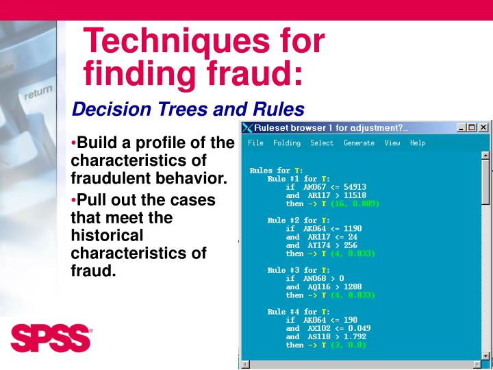 Techniques for finding fraud: