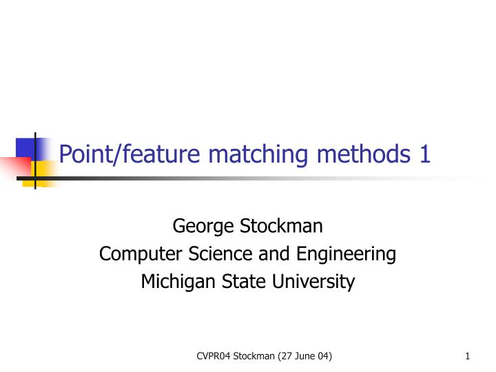 point feature matching methods 1