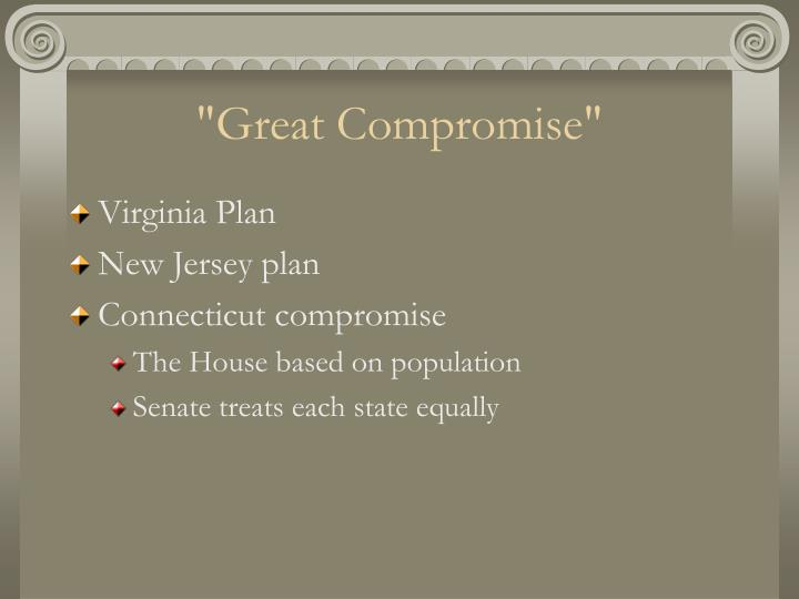 """""""Great Compromise"""""""