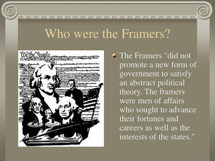 Who were the Framers?