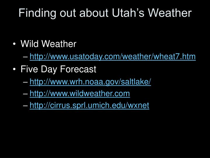 Finding out about Utah's Weather