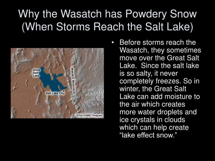 Why the Wasatch has Powdery Snow