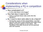 considerations when implementing a pq in competition