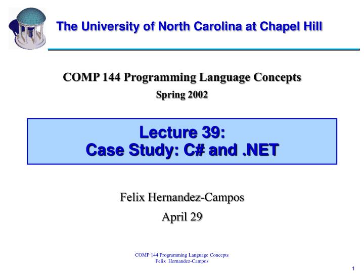 Lecture 39 case study c and net