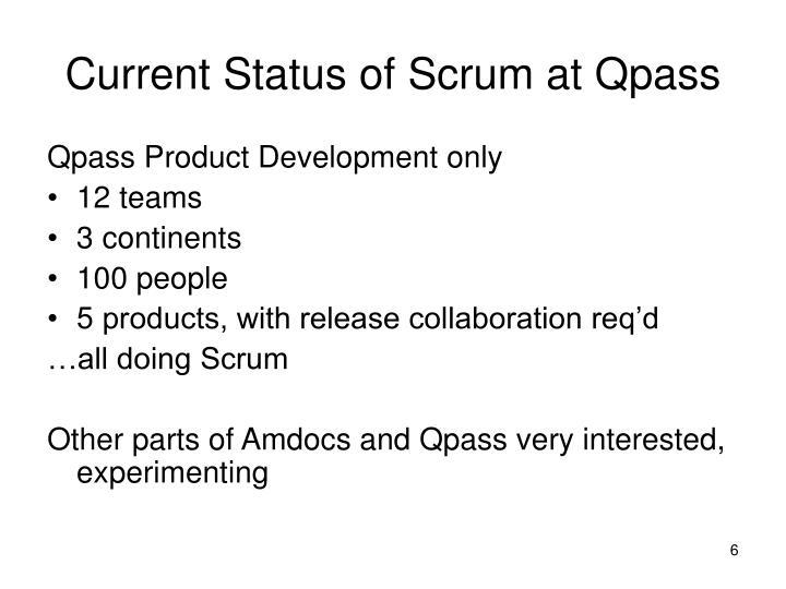 Current Status of Scrum at Qpass