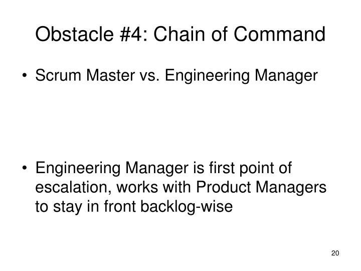 Obstacle #4: Chain of Command