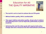 education for all the quality imperative