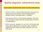 quality diagnosis achievement tests