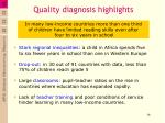 quality diagnosis highlights
