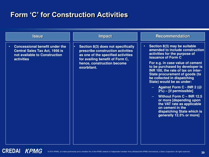 Concessional benefit under the Central Sales Tax Act, 1956 is not available to Construction activities