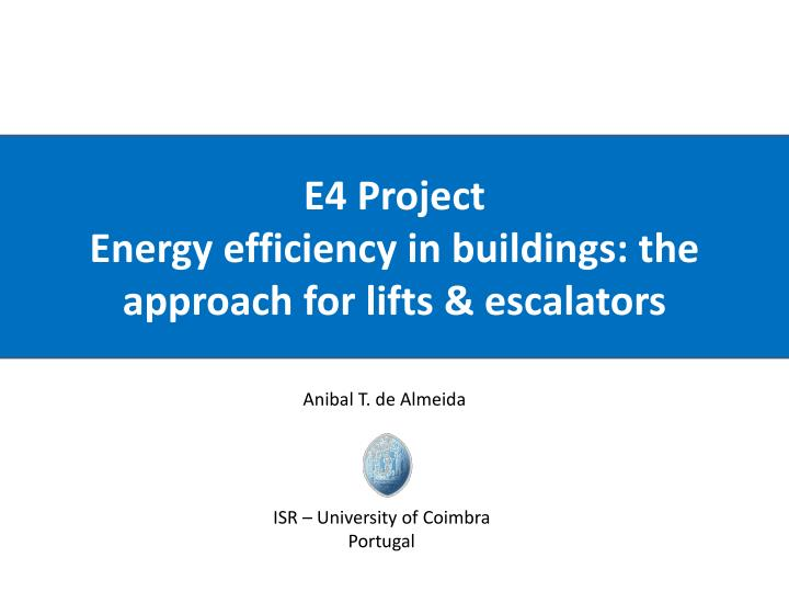 e4 project energy efficiency in buildings the approach for lifts escalators