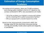estimation of energy consumption escalators