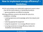 how to implement energy efficiency guidelines