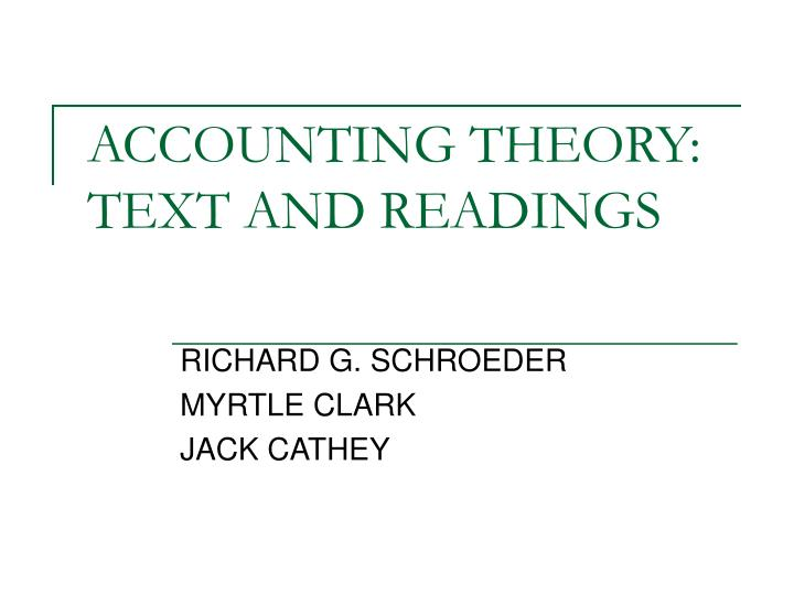 Accounting theory text and readings