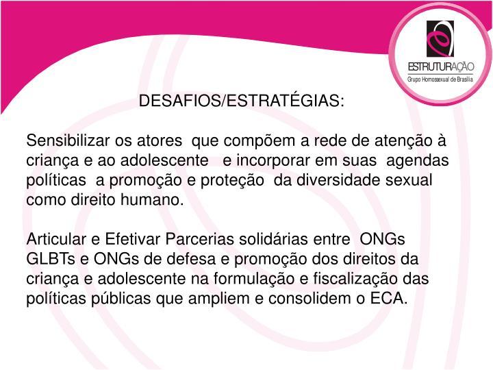 DESAFIOS/ESTRATÉGIAS: