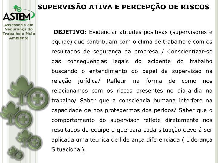 SUPERVISÃO ATIVA E PERCEPÇÃO DE RISCOS