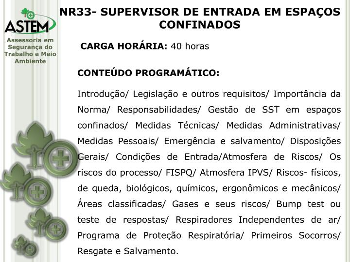 NR33- SUPERVISOR DE ENTRADA EM ESPAÇOS CONFINADOS