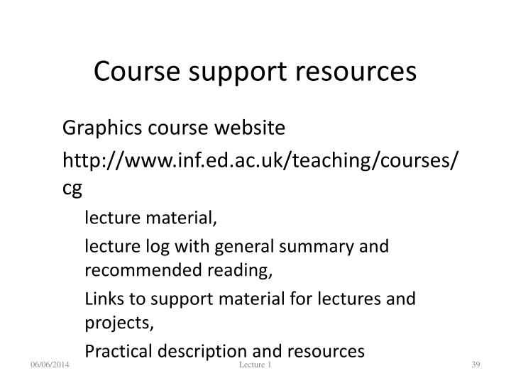 Course support resources