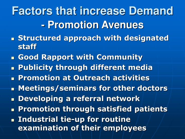 Factors that increase Demand