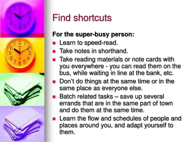For the super-busy person:
