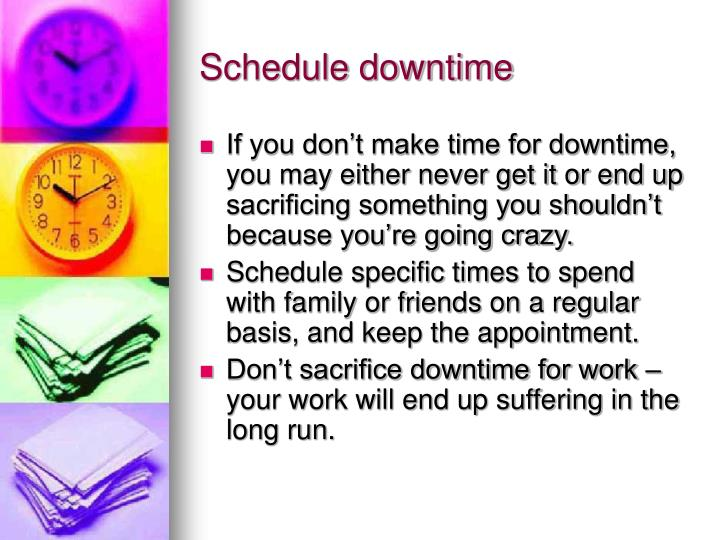 Schedule downtime
