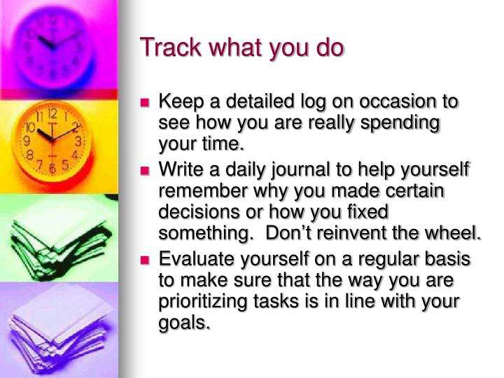Track what you do