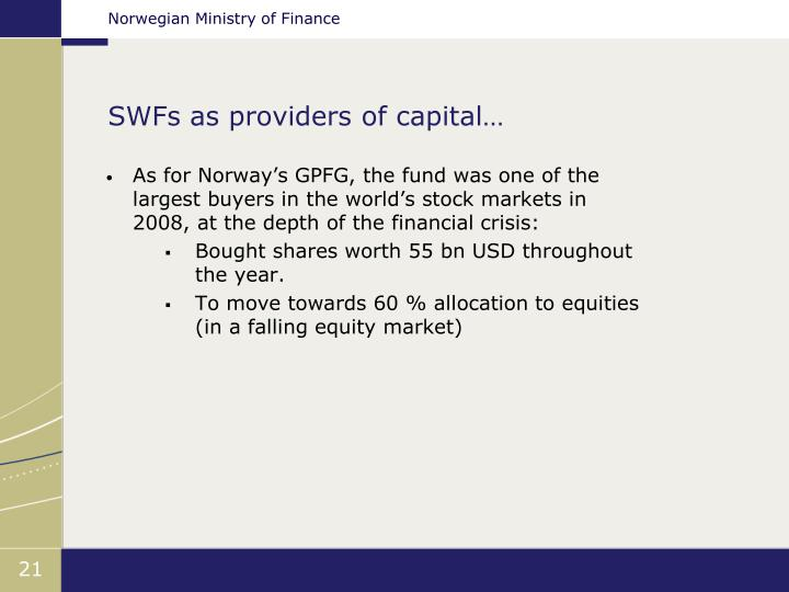 SWFs as providers of capital…