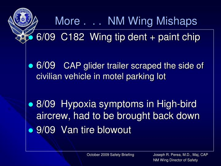 More .  . .  NM Wing Mishaps