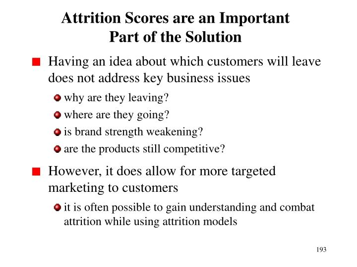 Attrition Scores are an Important