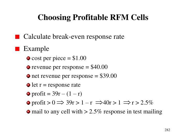 Choosing Profitable RFM Cells