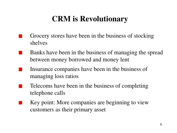CRM is Revolutionary