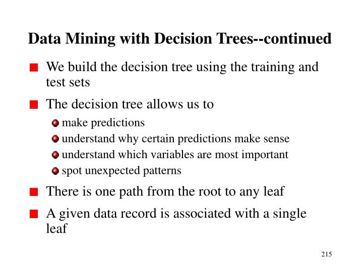 Data Mining with Decision Trees--continued