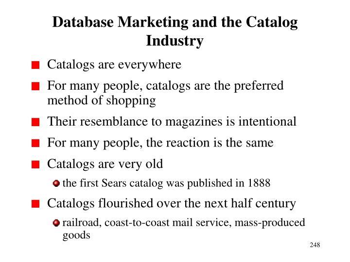 Database Marketing and the Catalog Industry