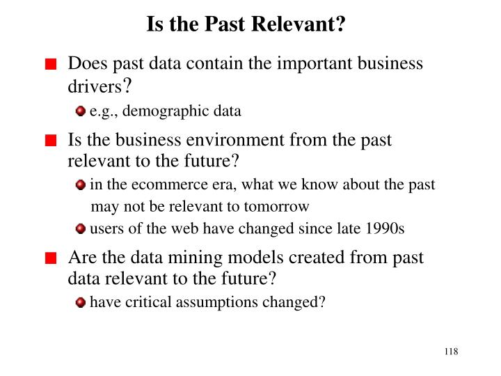 Is the Past Relevant?