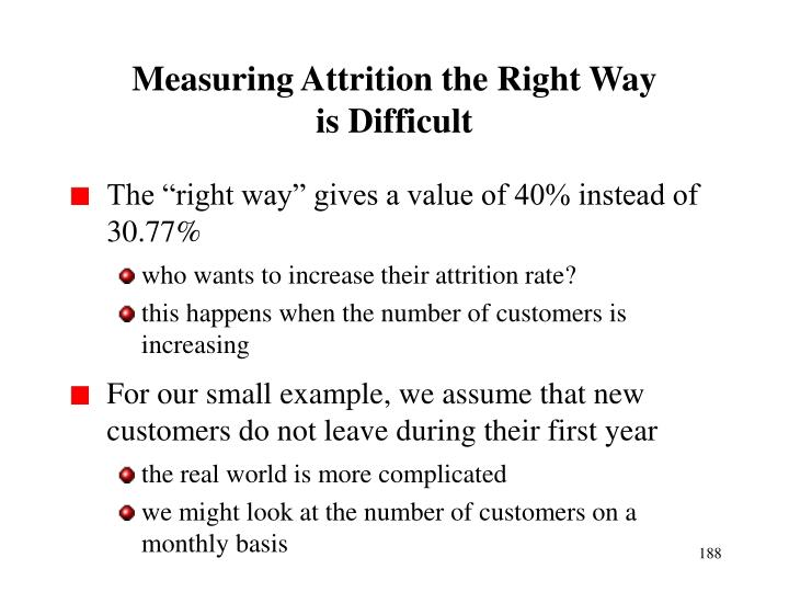 Measuring Attrition the Right Way