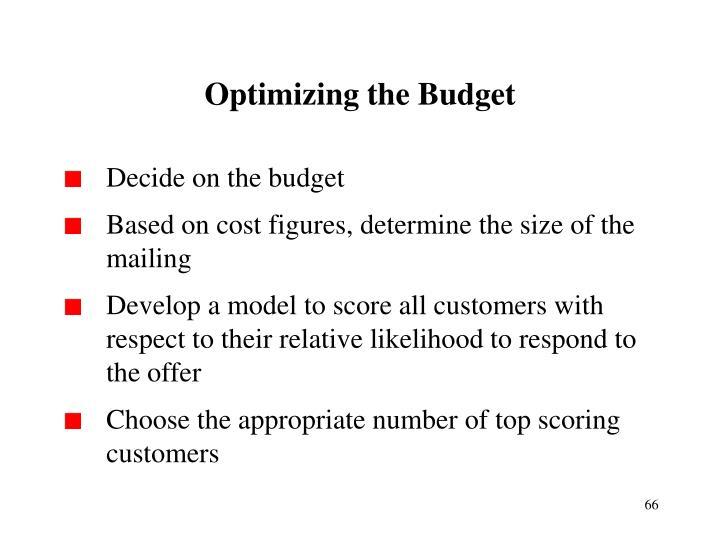 Optimizing the Budget