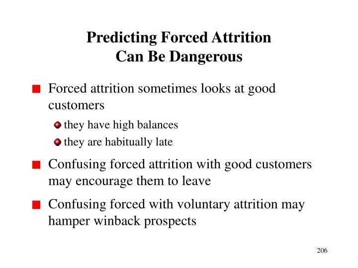 Predicting Forced Attrition