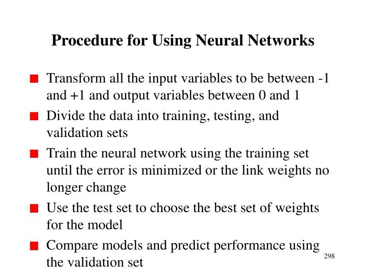 Procedure for Using Neural Networks