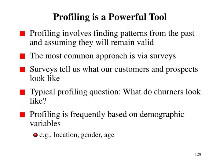 Profiling is a Powerful Tool
