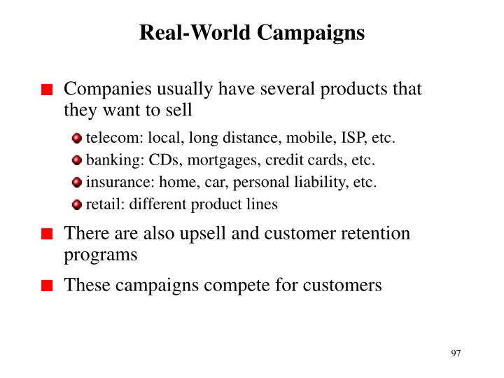 Real-World Campaigns