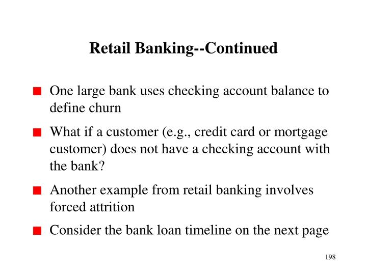 Retail Banking--Continued