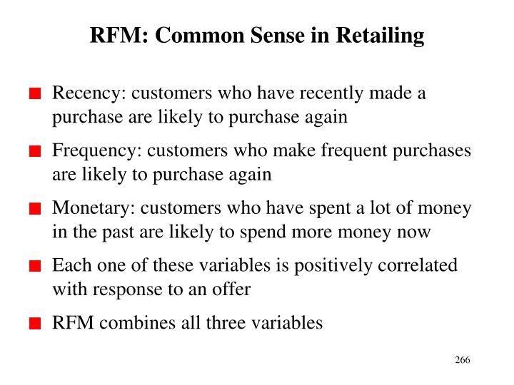 RFM: Common Sense in Retailing