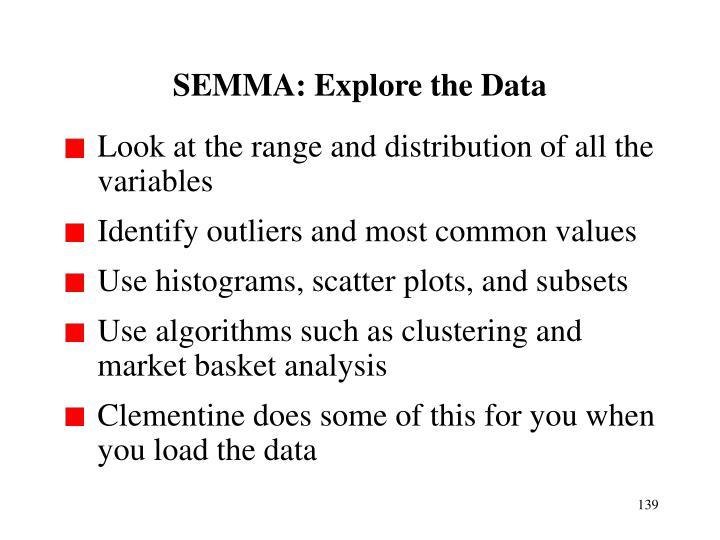 SEMMA: Explore the Data